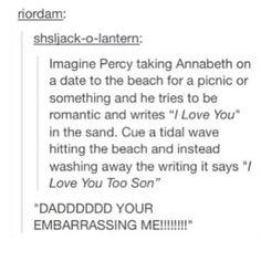 """Hahaha....oh Poseidon!!!XD"" Dad can be so embarrasing sometimes..."
