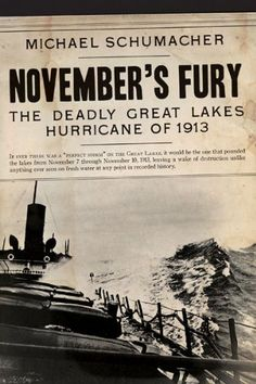 November's Fury: The Deadly Great Lakes Hurricane of 1913 by Michael Schumacher http://www.amazon.com/dp/0816687196/ref=cm_sw_r_pi_dp_oaO5tb151XWTV