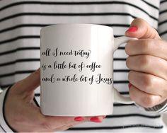 Coffee and Jesus Mug - 11 OR 15 ounce encouraging mug coffee mug ceramic mug gifts for her unique mugs cute coffee mugs christmas mug (16.00 USD)