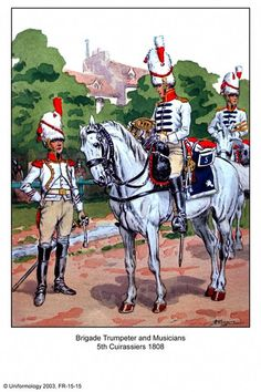 French; 5th Cuirassiers, Brigadier Trumpeter and Musicians 1808