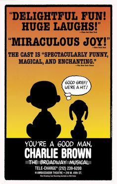 You're A Good Man, Charlie Brown; The Broadway Musical