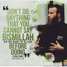 Think about this.. If you feel that you cannot do a deed with saying Bismillah is it really worth doing ? What is that your doing that you feel you must hide it from Allah who is the all seeing! Tag your family and friends! Please share our account with others. ~~~~~~~~~~~~~~~~~~~~~~~~~~~~~~~~~~~~~~~ #FoodForThought #Islam #Muslim #Islamic #Hadith #Quran #Surah #Reward  #Allah #Prophet #ProphetMuhammadSAW #MuslimDawah #Dawah #Deen #Jannah #Pray #Prayer #Worship #Masjid #Mosque #Heaven…