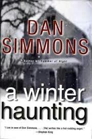 A Winter's Haunting by Dan Simmons