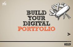 build-your-digital-portfolio by The Talent Project via Slideshare