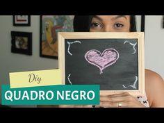 DIY - Como fazer um quadro negro - YouTube