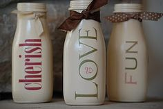 Paint empty glass milk and yogurt bottles from Traders Point Creamery. Great for an encouraging gift or home decor