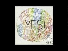 Yes! - Tim Myers