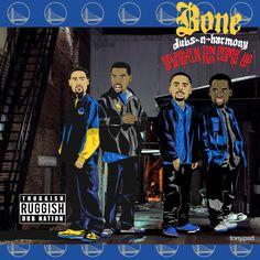 """Bone Dubs-N-Harmony inspired by Bone Thugs-N-Harmony's classic EP """"Creepin' on ah come up"""" featuring the Warriors Klay, Kevin, Stephen and Draymond. Vector artwork by Tony.psd"""