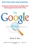 Definitive account of the growth of Google and the latest developments and issues facing the company today.