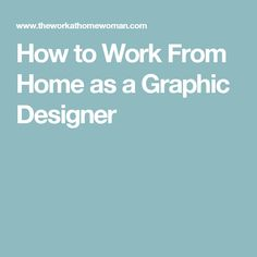 How to Work From Home as a Graphic Designer