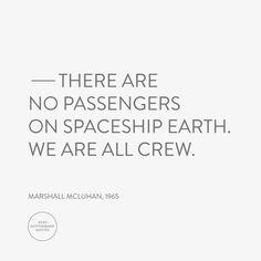 Marshall McLuhan quote / kentnottheband / WorkWorkWork tumblr