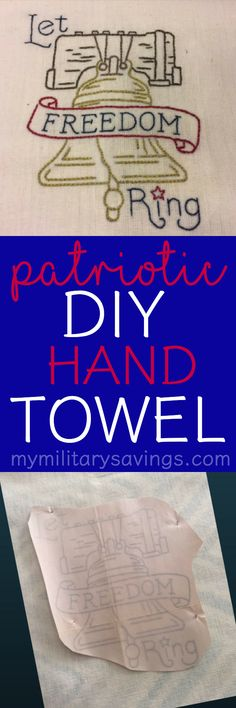 Easy and fun patriotic / americana DIY hand towel - made from an iron on transfer and stitching!