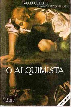 O Alquimista - Paulo Coelho - Rocco