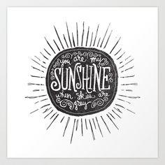 YOU ARE MY SUNSHINE Art Print by Matthew Taylor Wilson - $18.00