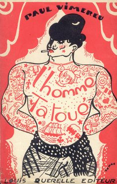 homme tatoué (1930) | patricia m | Flickr