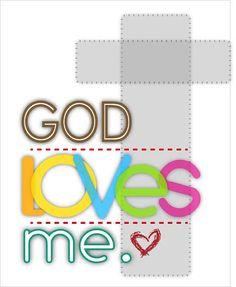 God loves me.