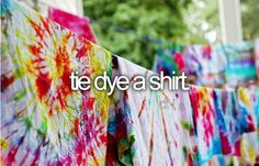 Tie dye! I am sad to say that I have never tried this - looks like a fun idea for the fam!
