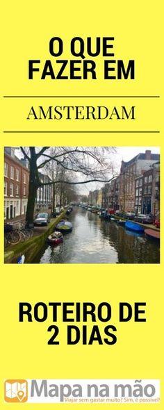 O que fazer em Amsterdam em 2 dias - Mapa na mão