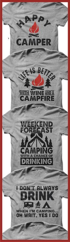 Perfect Shirts For Any One Who Loves Camping. Click to see all Camping T-Shirts! Repin To Share With Your Friends.