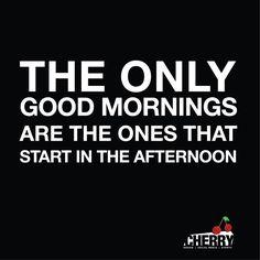Cherry Good Morning!