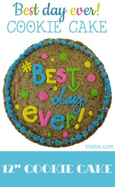 """Send someone a """"Best Day Ever"""" Cookie Cake for a birthday or just because! We took our classic Chocolate Chip Cookie and made it bigger, better, and cake-ier. This 12″ Cookie Cake makes for a delicious and gourmet gift."""