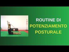 Routine RAPIDA di POTENZIAMENTO POSTURALE - YouTube