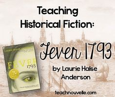 "Teaching ideas for Fever 1793 by Laurie Halse Anderson. Includes ""Fever: 1793"" by Philadelphia: The Great Experiment. teachnouvelle.com"