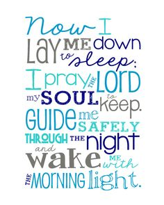 "*Now I Lay Me Down to Sleep Prayer. -- SO much better than the ""prayer"" I remember my grandmother teaching me as a kid :("