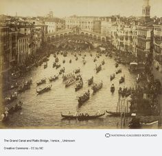 Grand Canal & Rialto Bridge. From the National Galleries Scotland.