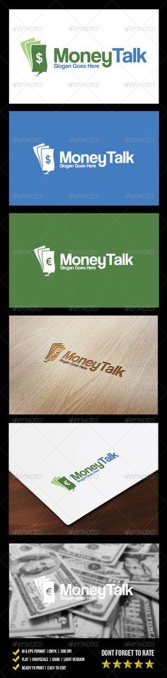 Money Talk  - Logo Design Template Vector #logotype Download it here: http://graphicriver.net/item/money-talk-logo/6149600?s_rank=1340?ref=nesto