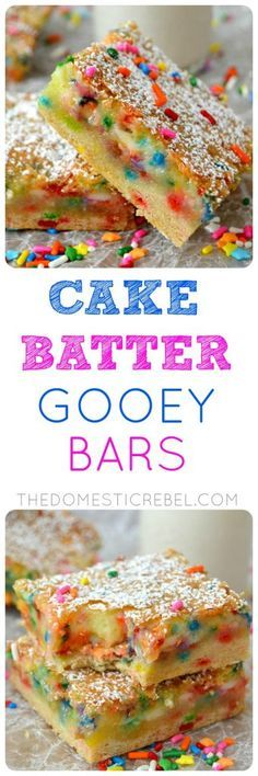 Cake Batter Gooey Bars- Cake Batter Gooey Bars These Cake Batter Gooey Bars are AMAZING. Gooey, chewy and studded with rainbow sprinkles, they taste JUST like cake batter and are so easy to make! Brownie Desserts, Köstliche Desserts, Dessert Recipes, Plated Desserts, Dessert Simple, Yummy Treats, Sweet Treats, Yummy Food, Barres Dessert