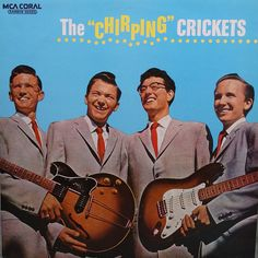 Buddy Holly and The Crickets  The Chirping