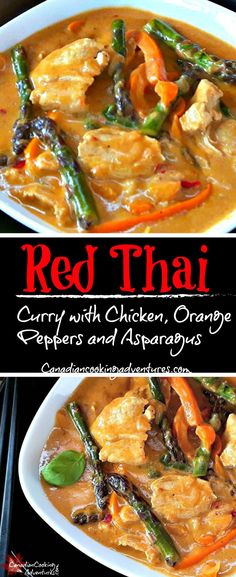 Red Thai Curry with Chicken, Orange Peppers and Asparagus. #canadiancookingadventures #thaifood #thairecipes #recipes #redcurry #redthaigreencurry #curry #thailand #recipeoftheday #foodie #foodblogger #recipecreations #currycreations #curryrecipes #aspargus