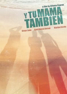Y Tu Mama Tambien  Wiki: Y Tu Mamá También (English: And Your Mother Too) is a 2001 Mexican drama film directed by Alfonso Cuarón, and co-written by Cuarón and his brother Carlos. The film is a coming-of-age story about two teenage boys taking a road trip with a woman in her late 20s; it stars Mexican actors Diego Luna and Gael García Bernal and Spanish actress Maribel Verdú in the leading roles.