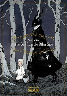 The Girl From the Other Side: Siúil, A Rún Vol. 1 by Nagabe https://smile.amazon.com/dp/1626924678/ref=cm_sw_r_pi_dp_x_vUOfzb92WEN6H