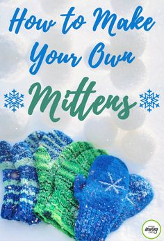 Learn how to make mittens using fleece fabric. Ashley Hough shows you how to make mittens in three different sizes using an easy to read, downloadable pattern.