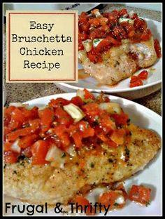 Frugal & Thrifty : Bruschetta Chicken   Recipe