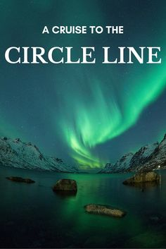 A cruise in Norway, around the circle line is the perfect place to enjoy huskies racing and the Northern Lights