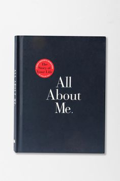 All About Me --> cute gift idea for a relationship, have each person fill out one version and swap