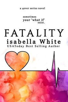 Fatality: An alternative version of Imperfect Love (4Ever Series