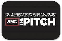 7 PR lessons from AMC's 'The Pitch' Articles - I need to watch this show!