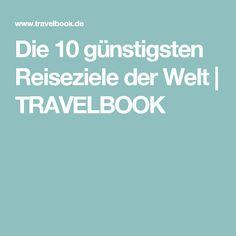 Die 10 günstigsten Reiseziele der Welt   TRAVELBOOK