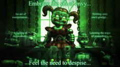 Envy = a feeling of discontented or resentful longing aroused by someone else's possessions, qualities, or luck. Will be working on the other sins soon . ~ Seven Deadly Sins: Sin of Envy ~ Fnaf 5, Funtime Foxy, Fnaf Sister Location, Circus Baby, Help Wanted, Literature Club, Lord And Savior, Seven Deadly Sins, Five Nights At Freddy's