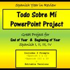 Beginning of Year Spanish Project - Todo Sobre Mi PPT Pres