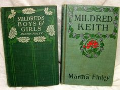 Mildred Keith books by Martha Finley - Set of 2!