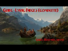 Grieg - Lyric Pieces (complete) - YouTube
