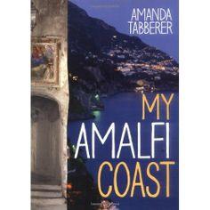 """My Amalfi Coast"" Book by Amanda Tabberer"