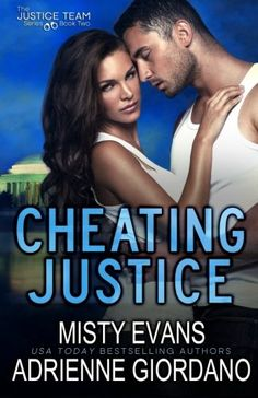 Cheating Justice (The Justice Team Series) (Volume 2) by Adrienne Giordano http://www.amazon.com/dp/0988893983/ref=cm_sw_r_pi_dp_1AZ5vb1K16Y26