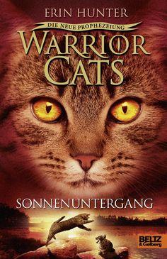 Warrior Cats Die neue Prophezeiung - Sonnnenuntergang (Band 6)