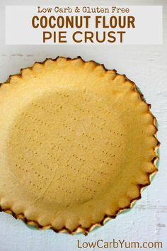 Want the perfect low carb pie crust that isn't made with almond flour? Give this simple coconut flour pie crust a try for both sweet and savory pies. - Coconut About Low Carb Torte, Low Carb Pie Crust, Gluten Free Pie Crust, Pie Crust Recipes, Gluten Free Baking, Pie Crusts, Coconut Flour Pie Crust, Coconut Flour Recipes, Coconut Oil